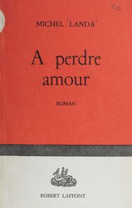 A perdre amour