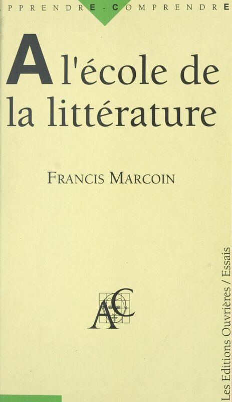 À l'école de la littérature