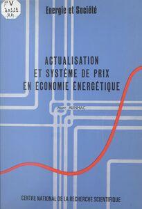 Actualisation et système de prix en économie énergétique