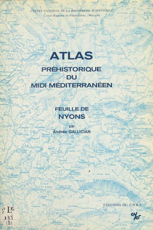 Atlas préhistorique du Midi méditerranéen (2) : Feuille de Nyons
