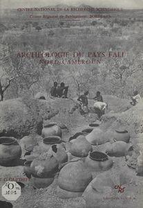 Archéologie du pays fali, Nord-Cameroun
