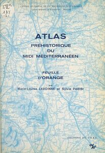 Atlas préhistorique du Midi méditerranéen (4) : Feuille d'Orange