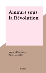 Amours sous la Révolution