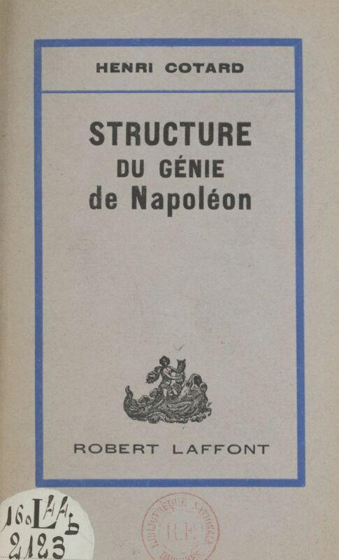 Structure du génie de Napoléon