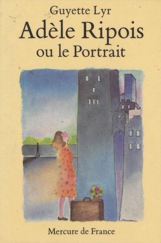 Adèle Ripois Ou Le portrait