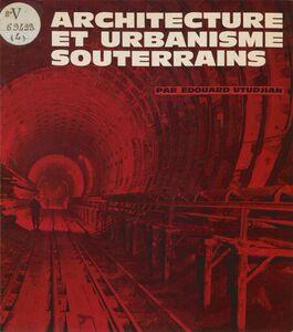 Architecture et urbanisme souterrains