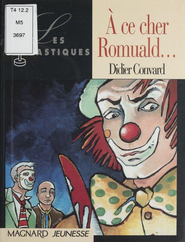 À ce cher Romuald...
