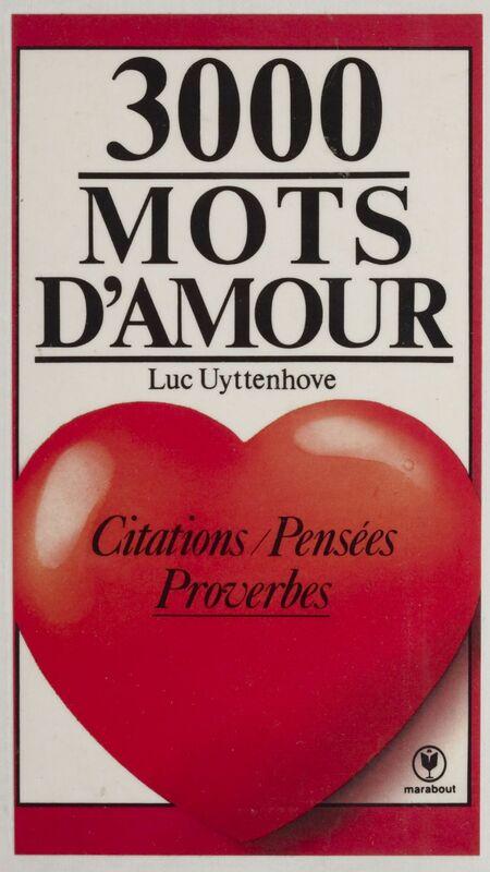 3000 mots d'amour Citations, pensées, proverbes