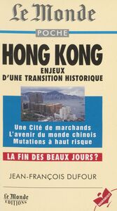 Hong Kong Enjeux d'une transition historique