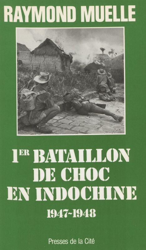 1er bataillon de choc en Indochine : 1947-1948