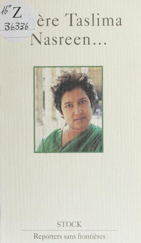 Chère Taslima Nasreen...