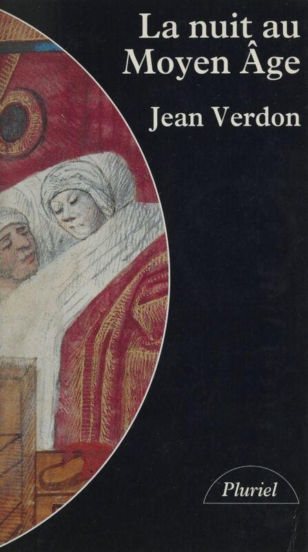 La nuit au Moyen Âge
