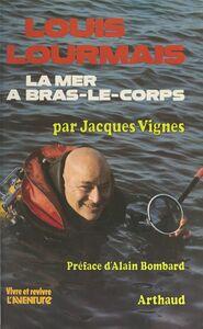 Louis Lourmais, la mer à bras-le-corps