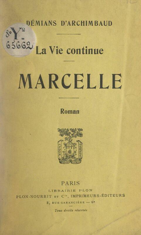 Marcelle La Vie continue