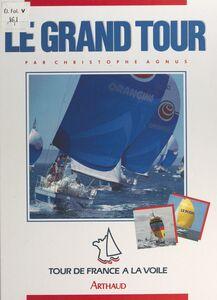 Le grand tour Tour de France à la voile 1987