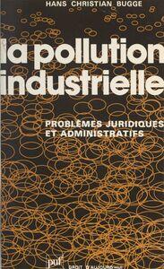 La pollution industrielle Problèmes juridiques et administratifs