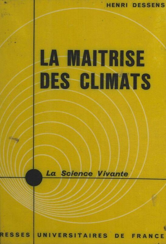 La maîtrise des climats
