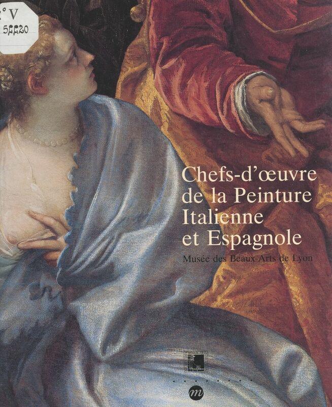 Chefs-d'œuvre de la peinture italienne et espagnole