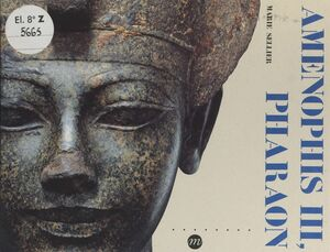 Aménophis III, Pharaon