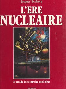 L'ère nucléaire Aquarelles originales de Xavier Degans