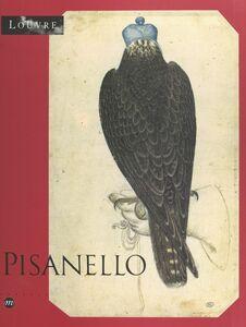 Pisanello, le peintre aux sept vertus Exposition, Paris, Musée du Louvre, 6 mai-5 août 1996