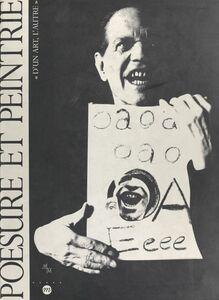 Poésure et peintrie : d'un art, l'autre Exposition, Centre de la Vieille Charité de Marseille, 12 février-23 mai 1993