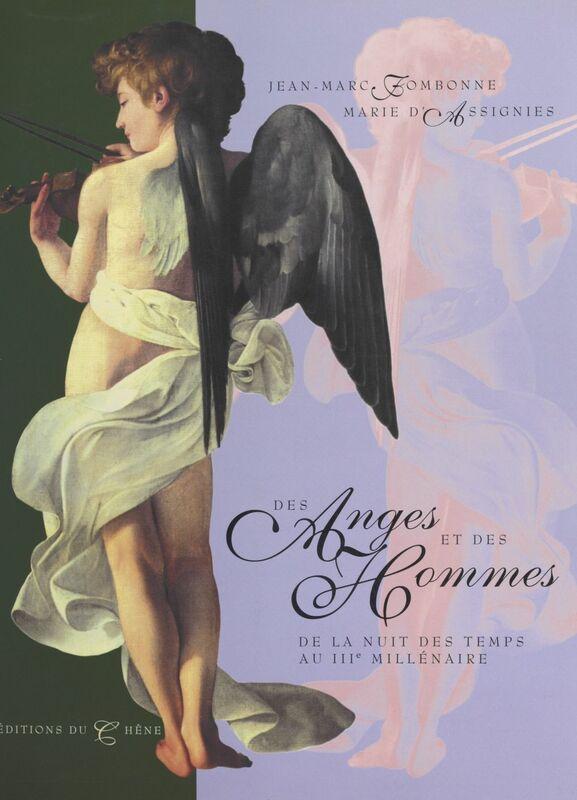 Des anges et des hommes De la nuit des temps au IIIe millénaire