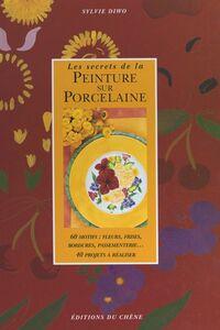 Les secrets de la peinture sur porcelaine