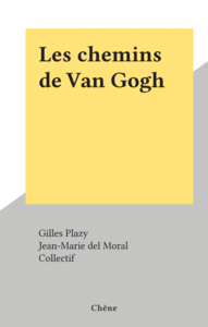 Les chemins de Van Gogh