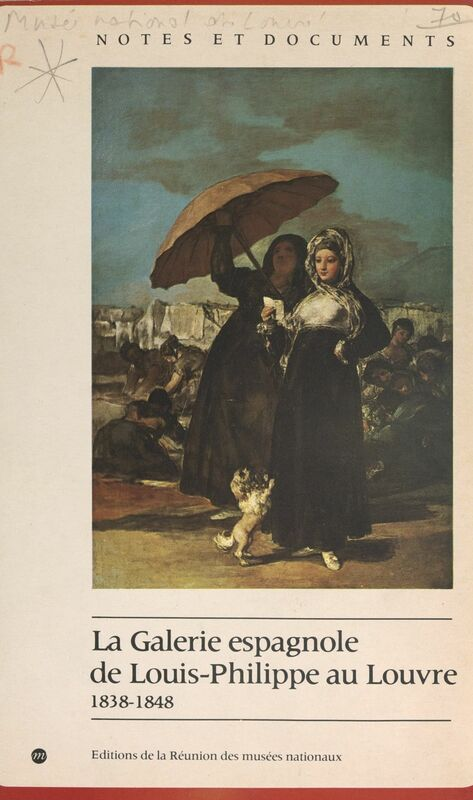 La galerie espagnole de Louis-Philippe au Louvre, 1838-1848