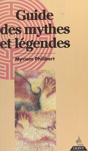 Guide des mythes et légendes