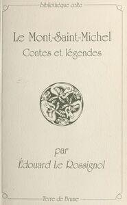 Le Mont-Saint-Michel : contes et légendes