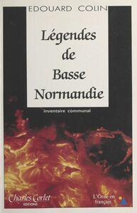 Légendes de Basse-Normandie : inventaire communal