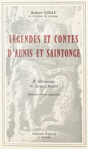 Légendes et contes d'Aunis et Saintonge