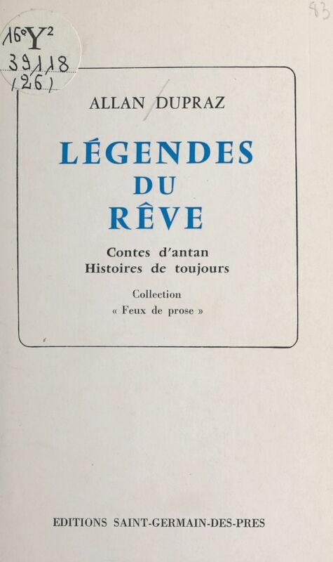 Légendes du rêve : contes d'antan, histoires de toujours