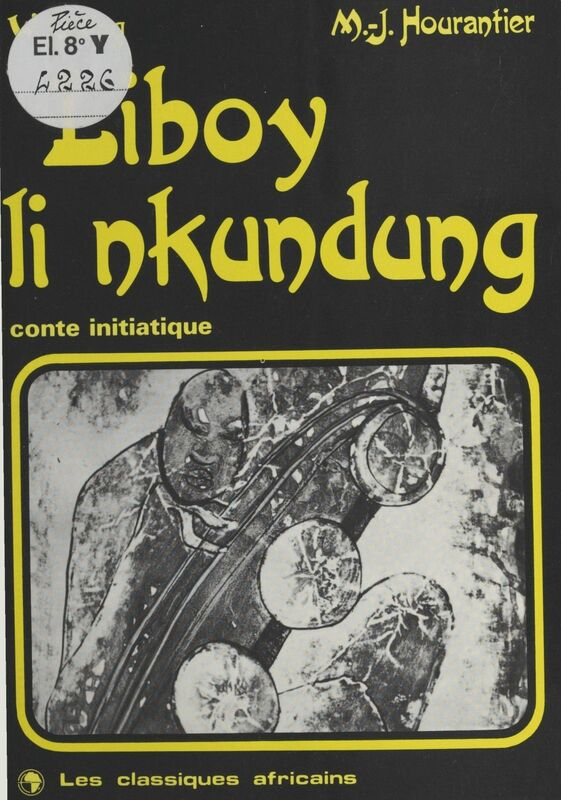 Liboy li nkundung : Conte initiatique