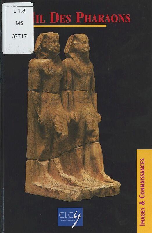 Le Nil des pharaons