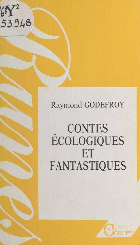 Contes écologiques et fantastiques