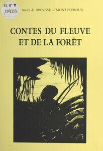 Contes du fleuve et de la forêt : Les Trois Fils du roi