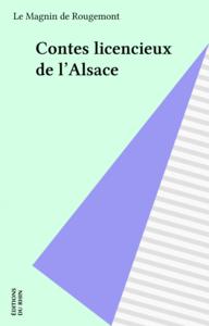 Contes licencieux de l'Alsace