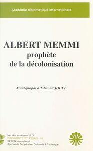 Albert Memmi, prophète de la décolonisation