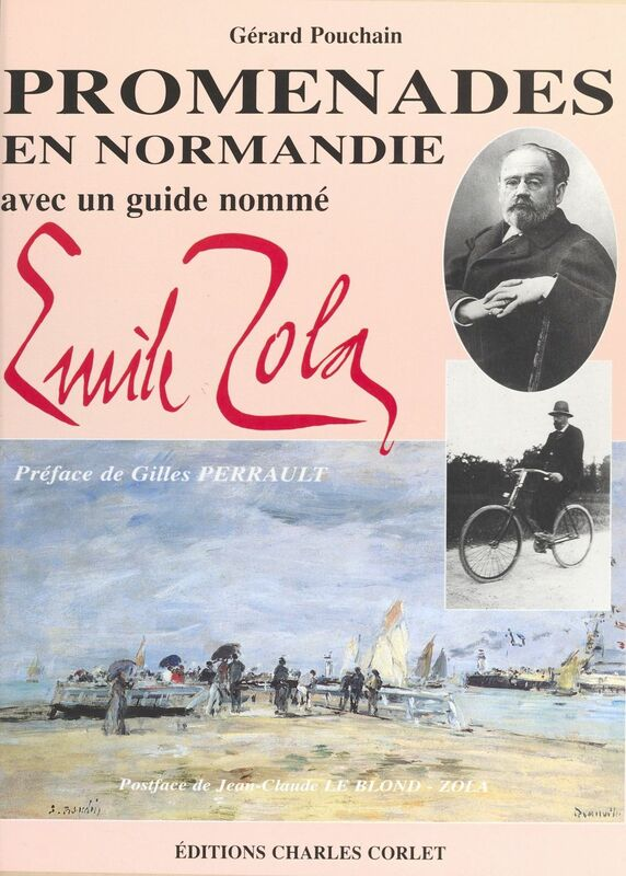 Promenades en Normandie avec Émile Zola