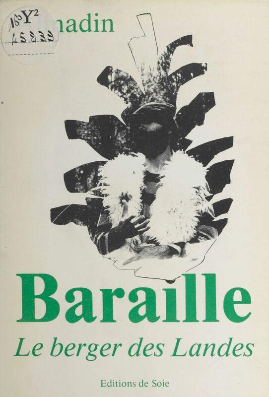 Contes et légendes sur Baraille, le berger des Landes