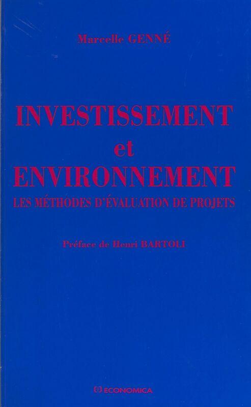 Investissement et environnement : les méthodes d'évaluation de projets