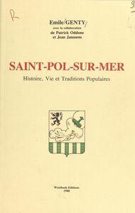 Saint-Pol-sur-Mer : histoire, vie et traditions populaires