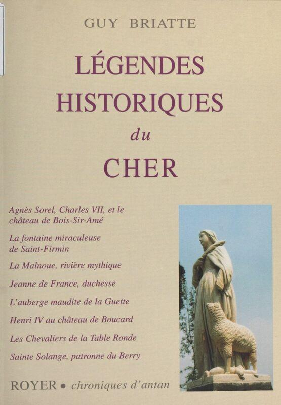 Légendes historiques du Cher