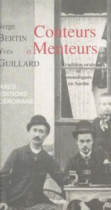 Conteurs et menteurs : tradition orale et monologues en Sarthe