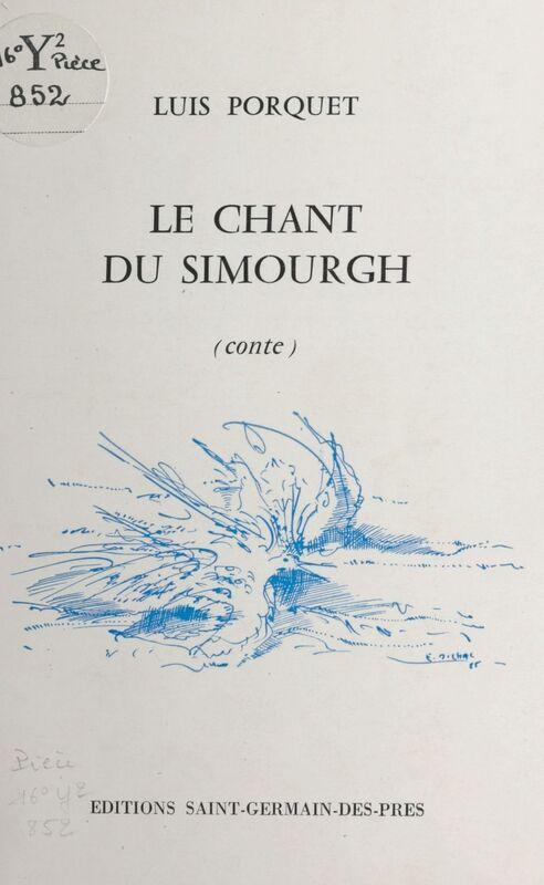 Le chant du Simourgh : conte