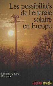 Les possibilités de l'énergie solaire en Europe