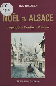 Noël en Alsace : légendes, contes, poèmes